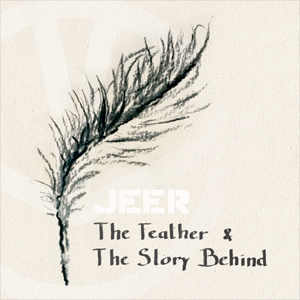 JEER - The Feather & The Story Behind - CD Cover